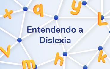 entendendo a dislexia
